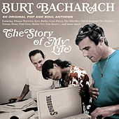 Burt Bacharach: The Story of My Life (60 Original Pop and Soul Anthems) by Various Artists