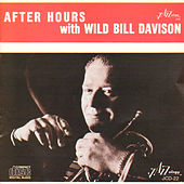 After Hours with Wild Bill Davison by Wild Bill Davison