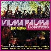 En Vivo by Vilma Palma E Vampiros