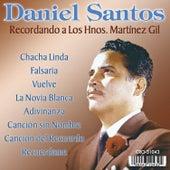 Recordando a los Hnos. Martinez Gil by Daniel Santos