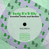 Early R 'N' B Hits, Essential Tracks and Rarities, Vol. 8 von Various Artists