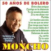 50 Años de Bolero by Moncho