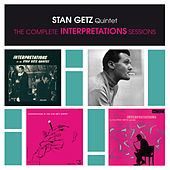 Stan Getz Quintet: The Complete Interpretations Sessions (Bonus Track Version) by Stan Getz