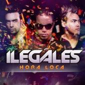 Hora Loca by Ilegales