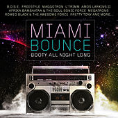 Miami Bounce - Booty All Night Long by Various Artists