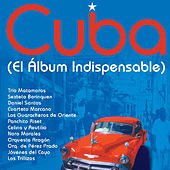Cuba: El Álbum Indispensable by Various Artists