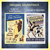 I'll See You in My Dreams / Lullaby of Broadway (Original Soundtrack) by Various Artists