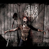 You're All Gonna Die by Grave Robber