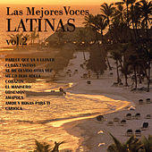Las Mejores Voces Latinas, Vol. 2 by Various Artists