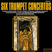 Six Trumpet Concertos by Crispian Steele-Perkins