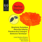 Berlioz: Symphonie Fantastique - Wagner: Ride of the Valkyries by Various Artists