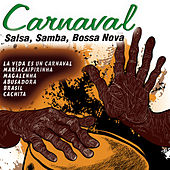Carnaval (Salsa, Samba, Bossa Nova) by Various Artists