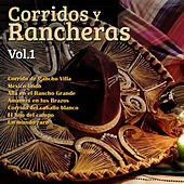 Corridos y Rancheras, Vol. 1 by Various Artists