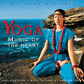 Yoga Music of the Heart von Wai Lana & Siddha
