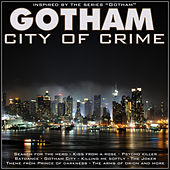 Gotham, City of Crime by Various Artists