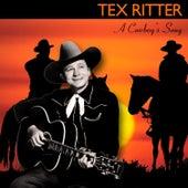 A Cowboy's Song von Tex Ritter