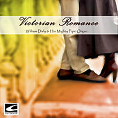 Victorian Romance by William Daly