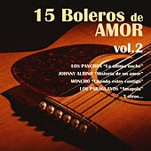 15 Boleros de Amor, Vol. 2 by Various Artists