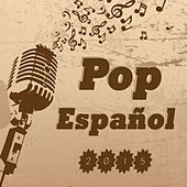 Pop Español 2015 by Various Artists