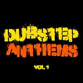 Dubstep Anthems, Vol. 1 by Various Artists