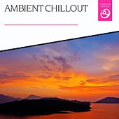 Ambient Chillout by Various Artists