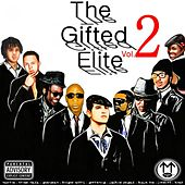 The Gifted Elite 2 by Various Artists