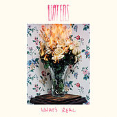 What's Real by Waters