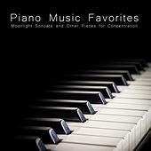 Piano Music Favorites - Moonlight Sonata and Other Pieces for Concentration by Various Artists