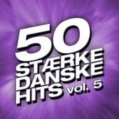 50 Stærke Danske Hits (Vol. 5) von Various Artists