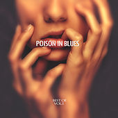 Poison in Blues - Best of, Vol. 1 by Various Artists
