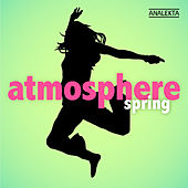 Atmosphere: Spring by Various Artists