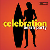 Celebration: Beach Party by Various Artists