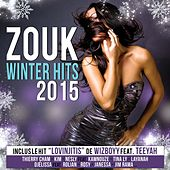 Zouk Winter Hits 2015 by Various Artists