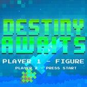 Destiny Awaits by Figure