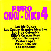 Puro Chucu-Chucu 4 by Various Artists