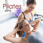Pilates 2015  - Pilates Workout Oriental Lounge for Studio Pilates & Power Pilates by Ibiza Fitness Music Workout