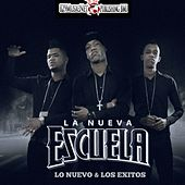 Lo Nuevo & los Exitos by Nueva Escuela