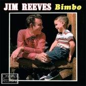 Bimbo by Jim Reeves