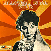 Lollywood in 60s, Vol. 2 by Various Artists