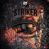 It's Time for Terror by Striker
