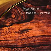 Made of Rosewood by Peter Finger