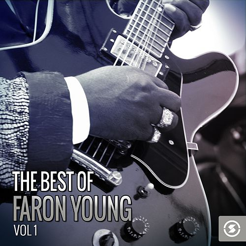 The Best of Faron Young, Vol. 1 by Faron Young