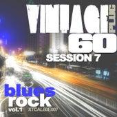 Vintage Plug 60: Session 7 - Blues Rock, Vol. 1 by Various Artists