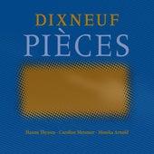 Dixneuf pièces by Monika Arnold Hanna Thyssen