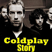 Coldplay Story by Coldplay