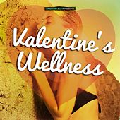 Valentine's Wellness by Various Artists