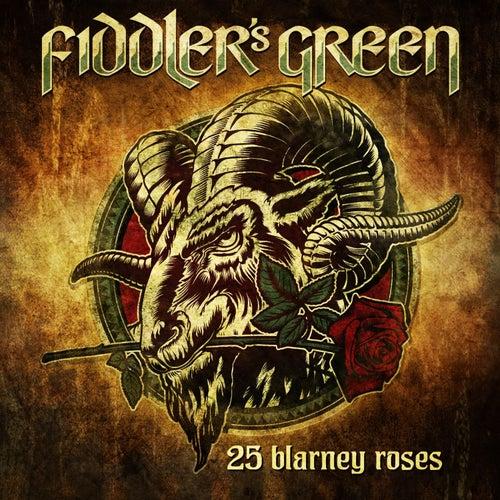 25 Blarney Roses by Fiddler's Green