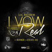 I Vow To Keep It Real by Lil Raider