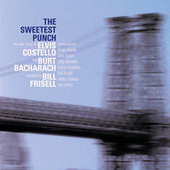The Sweetest Punch: Songs Of Elvis Costello And Burt Bacharach by Bill Frisell