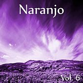 Naranjo, Vol. 6 by Various Artists